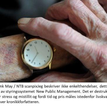 STORE HULL I NORSK ELDREOMSORG- DETTE MÅ BENT HØIE TA TIL SEG!